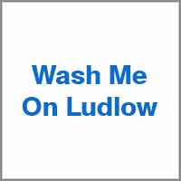 _wash_me_on_ludlow